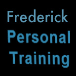 Frederick Co Personal Trainer | Frederick Co Personal Training